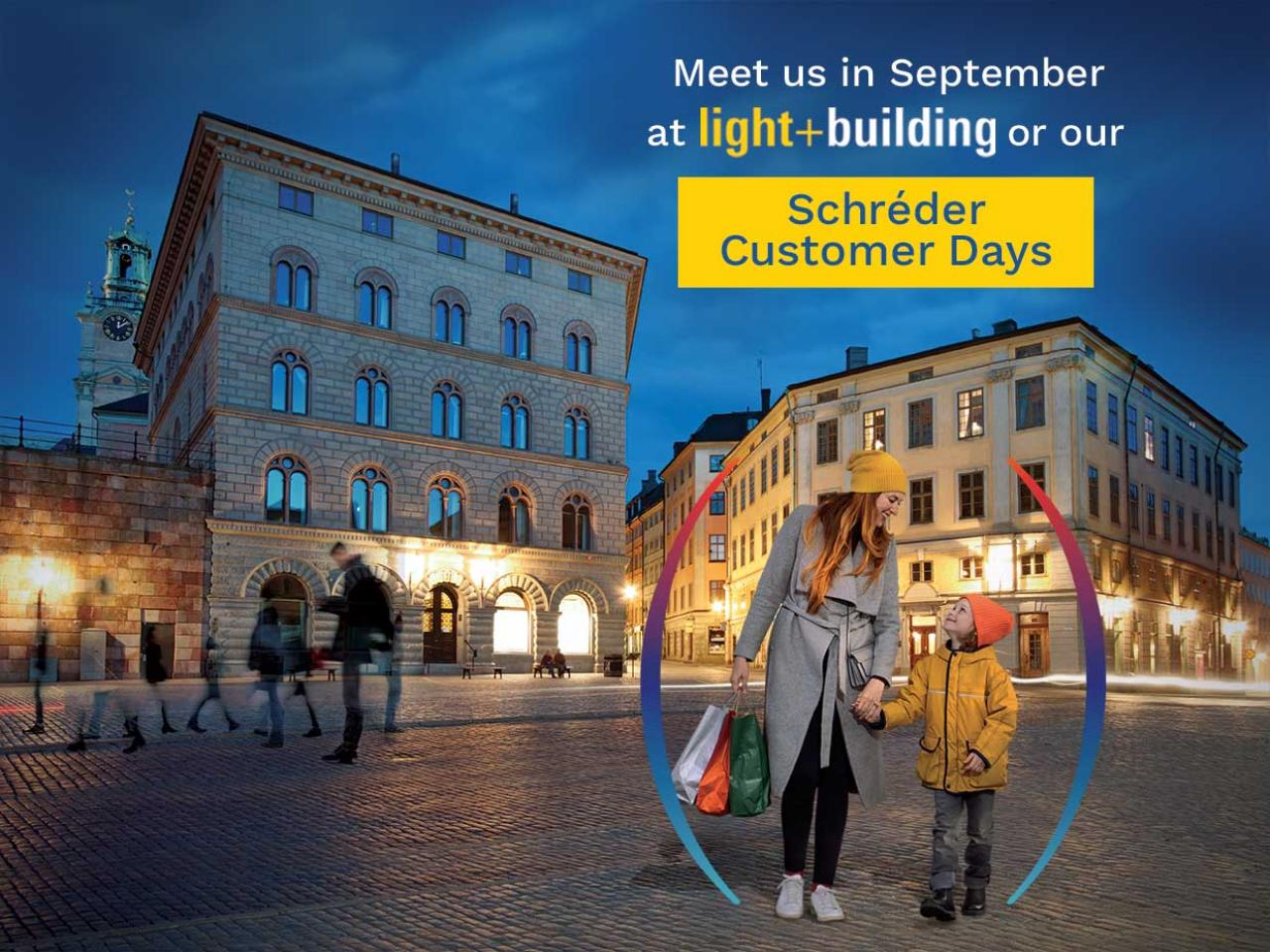 Meet us at Light+Building in September or during our Schréder Customer Days